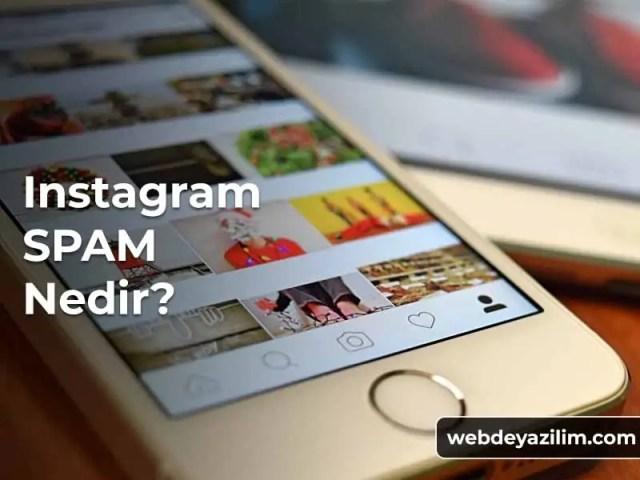 instagram spam işlemlerden kaçının