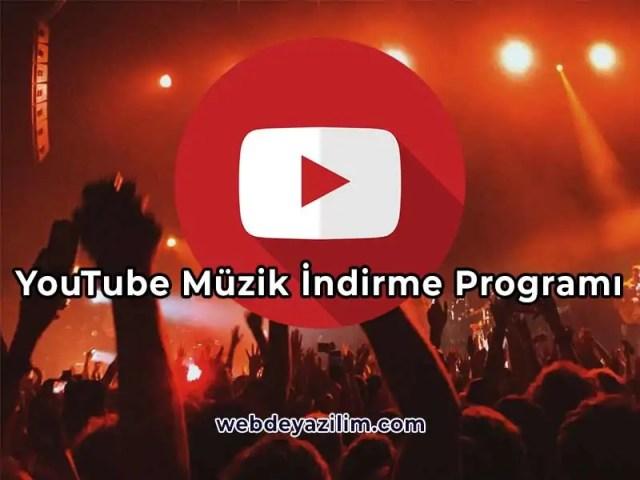 youtube müzik indirme programı