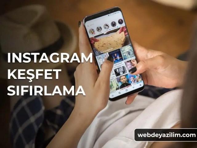 Instagram Keşfet Sıfırlama - Keşfet Temizleme