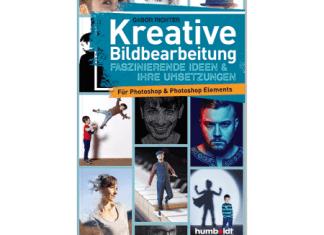 Kreative Bildbearbeitung mit Photoshop und Photoshop ELements