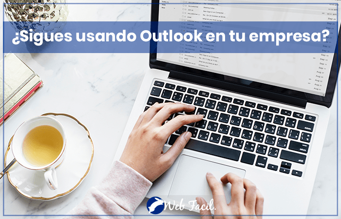 Sigues usando Outlook en tu empresa?