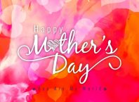 Happy Mother's Day Beautiful Greetings, Wishes & Backgrounds