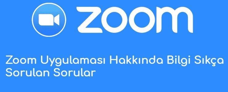 Zoom Uygulamasi Hakkinda Bilgi Sikca Sorulan Sorular