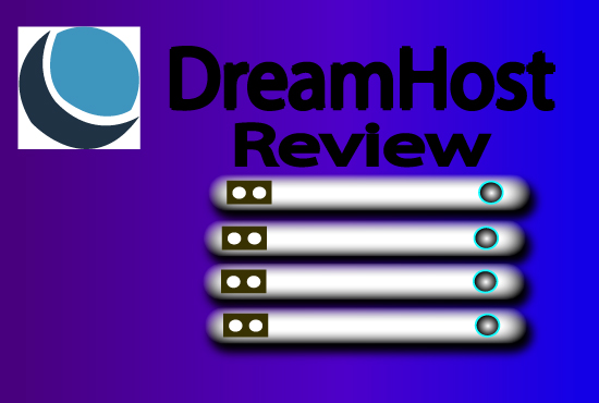 Dreamhost Web Hosting Review That Fit For Your Product