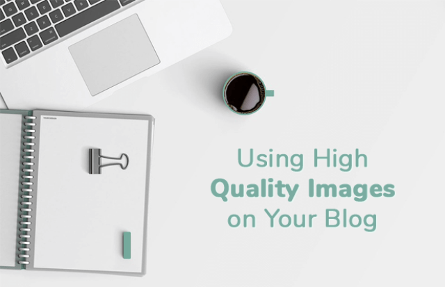Image result for high quality images for your blog