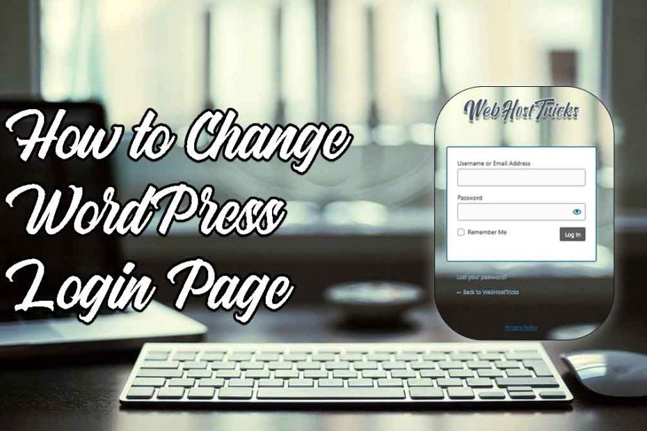 Change WordPress Login Page Design