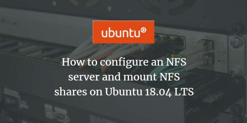 How one can configure an NFS server and mount NFS shares on