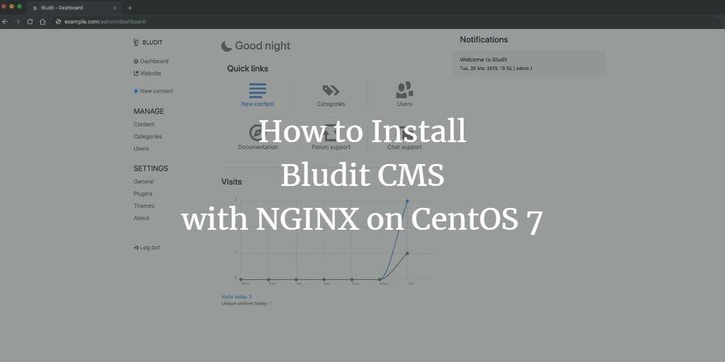 Set up Bludit CMS with NGINX on CentOS 7 | Webilicious