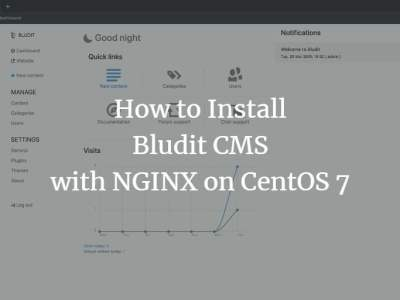 How to Install Bludit CMS with NGINX on CentOS 7