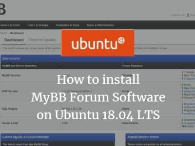 How to install MyBB Forum Software on Ubuntu 18.04 LTS