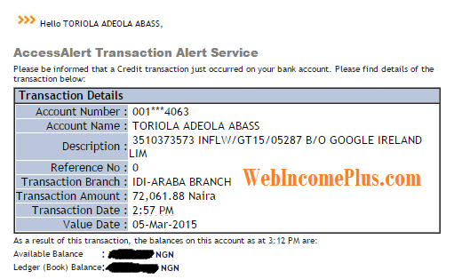 Email notification from Access Bank after transfer of second payment ($362). We had to switch to Access because we had issues with GTB.