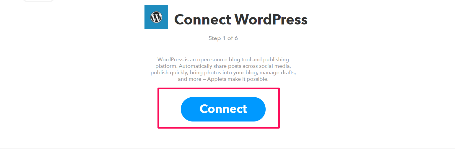 Continue with facebook sign up with email - Ifttt Will Now Ask You To Connect Your Wordpress Site Click On The Connect Button To Continue