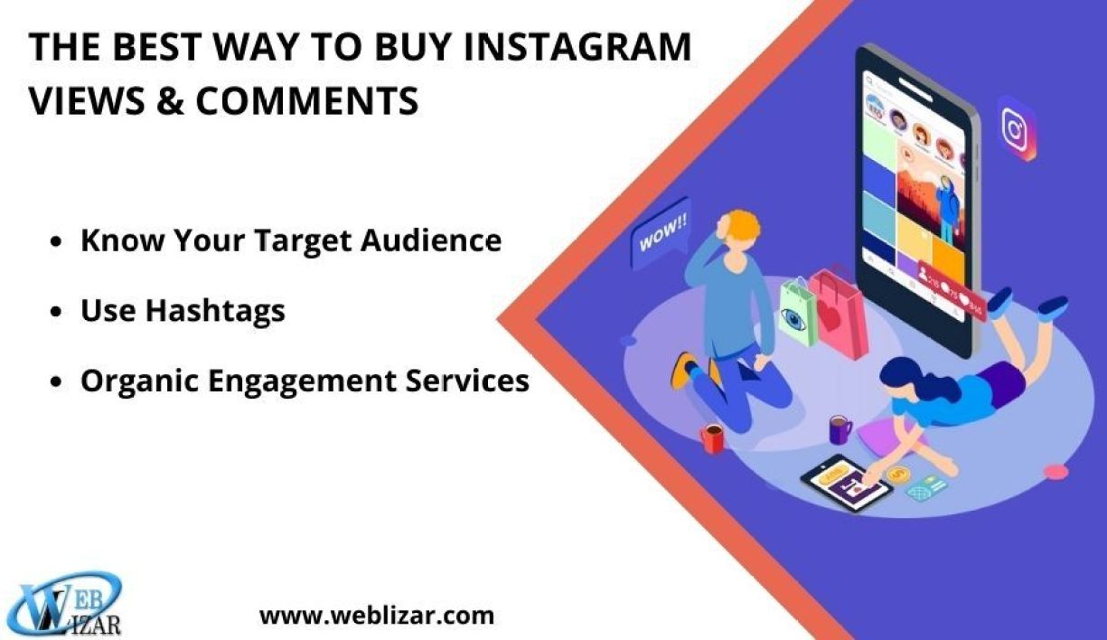 The Best Way To Buy Instagram Views And Comments