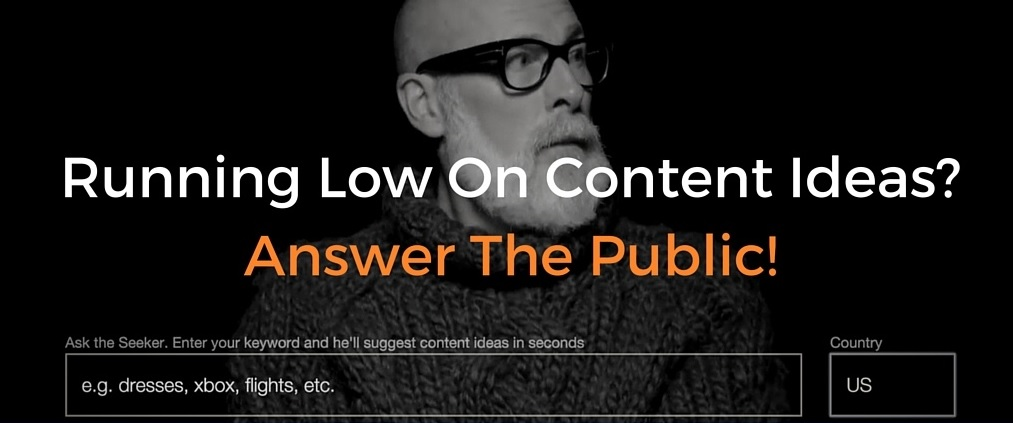 Running Low On Content Ideas Answer The Public