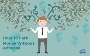 earn money without google adsense