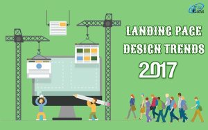 Landing Page Design Trends Of 2017