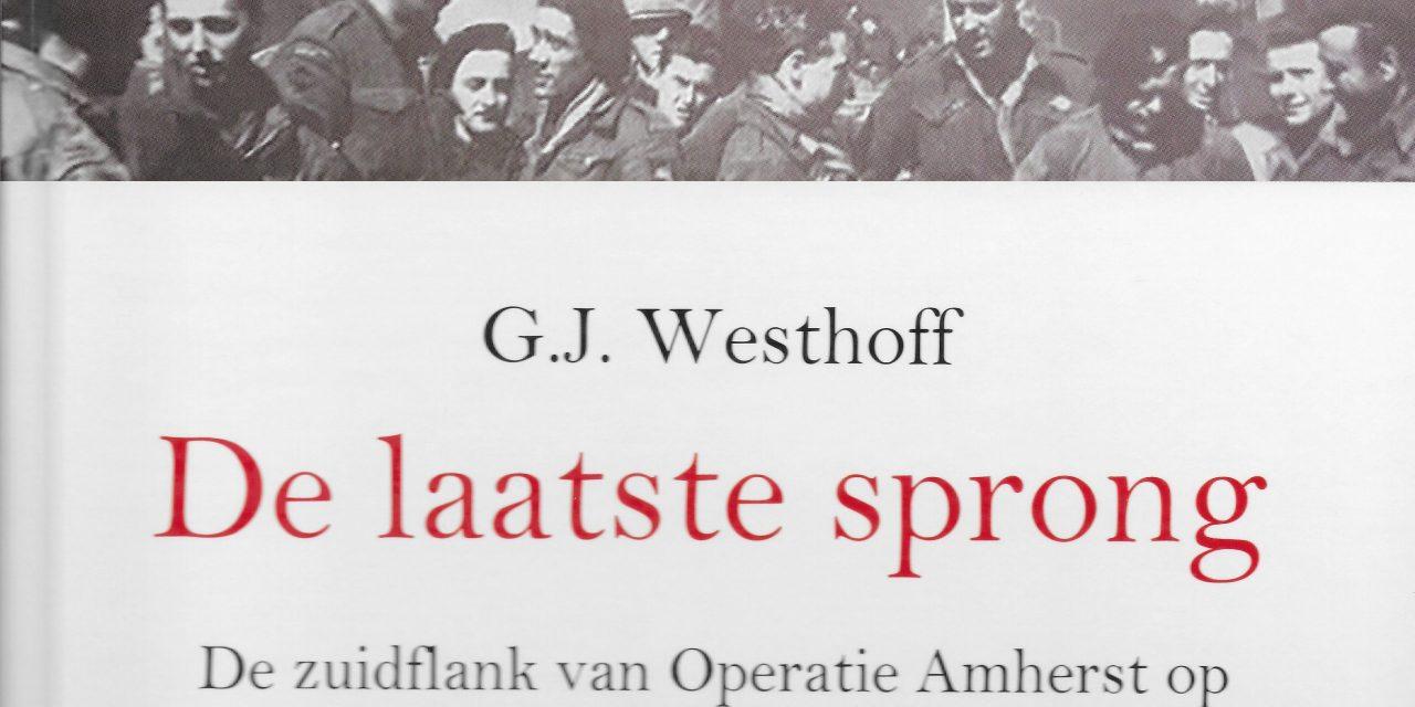 Boek De laatste sprong. De zuidflank van Operatie Amherst op de grens van Overijssel en Drenthe verschenen