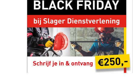 Black Friday Bij Slager Dienstverlening