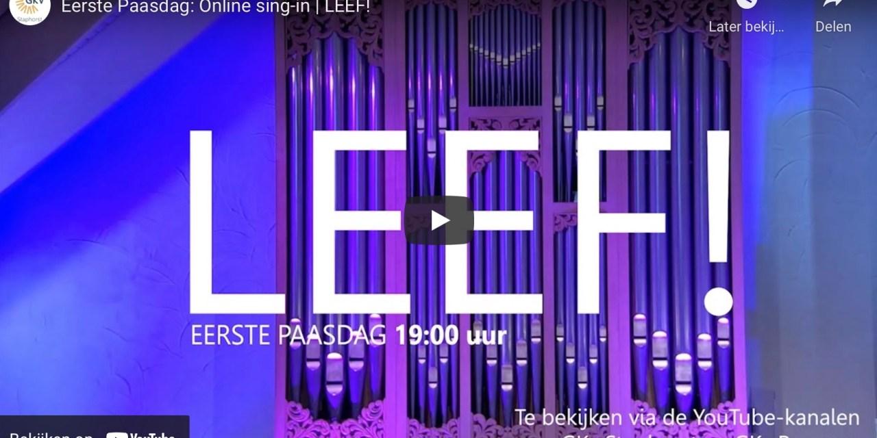Eerste Paasdag: Online sing-in | LEEF!