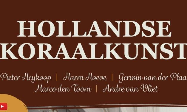 Harm Hoeve werkt mee aan dag Hollandse Koraalkunst vanuit de Martinikerk van Bolsward!