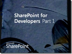Sharepoint for Developers Part 1