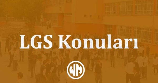 LGS Konuları – Tüm Dersler