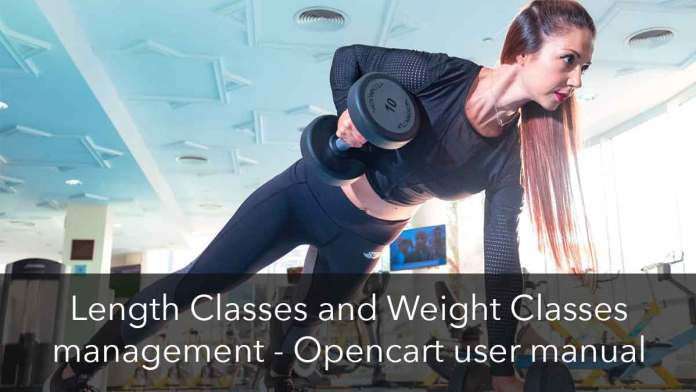 Length and weight classes in Opencart