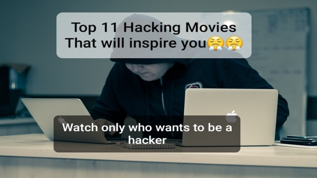 Top 11 hacking movies list