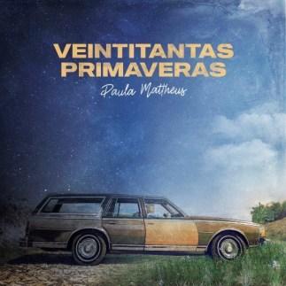 Paula Mattheus Veintitantas primaveras