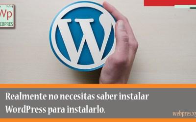 No voy a decirte como instalar WordPress
