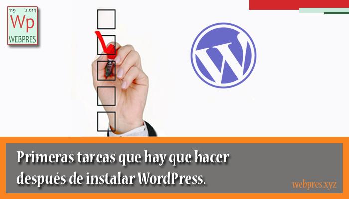 Que tienes que hacer después de instalar WordPress