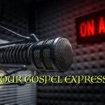 Your Gospel Express