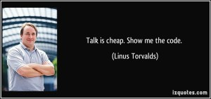 quote-talk-is-cheap-show-me-the-code-linus-torvalds-273528