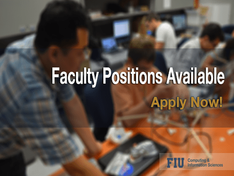 FIU SCIS is Hiring Faculty in Computer Science and Information Technology
