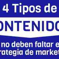 4 Tipos de contenidos que no deben faltar en tu estrategia de marketing