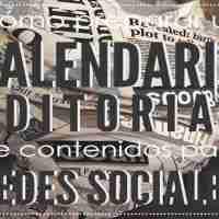 Cómo preparar un calendario editorial de contenidos para redes sociales