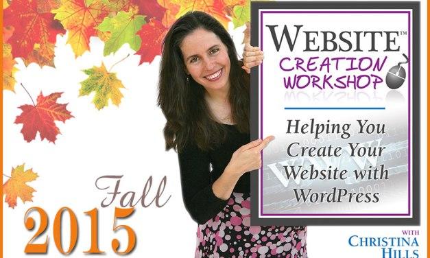 Registration Open Till Midnight for the Website Creation Workshop Fall 2015 Program