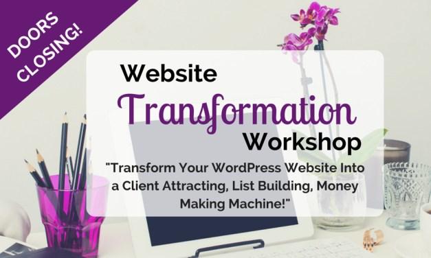 Website Transformation Workshop Last Day to Enroll!