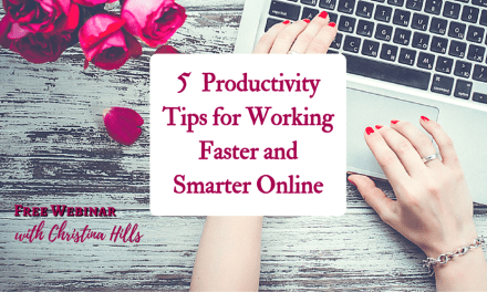 """5 Productivity Tips for Working Faster & Smarter Online"""