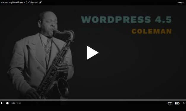 "WordPress 4.5 (""Coleman"") – New Features Explained"