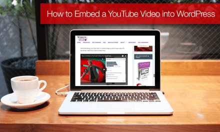 How to Embed a YouTube Video into WordPress