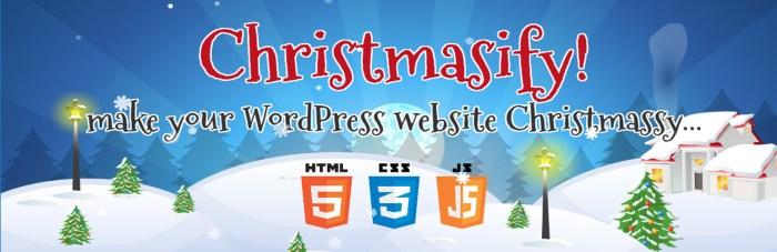 Christmasify Holiday Plugins