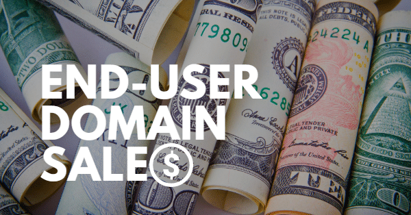 """picture of rolled currency with the words """"end-user domain sales"""""""