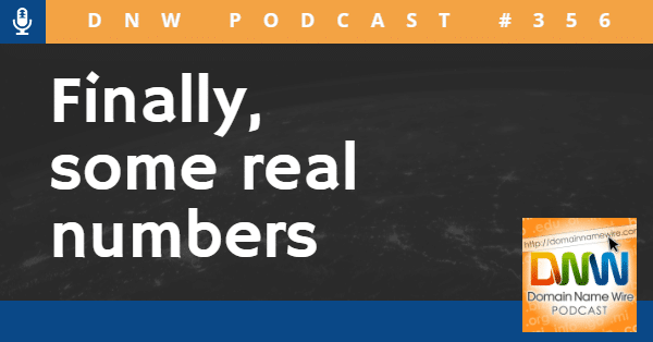 """Image that says """"DNW Podcast #356"""" and """"Finally, some real numbers"""""""