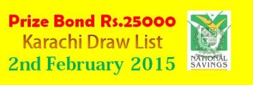 Rs.25000 Prize Bond Draw List 2nd February 2015 at Karachi
