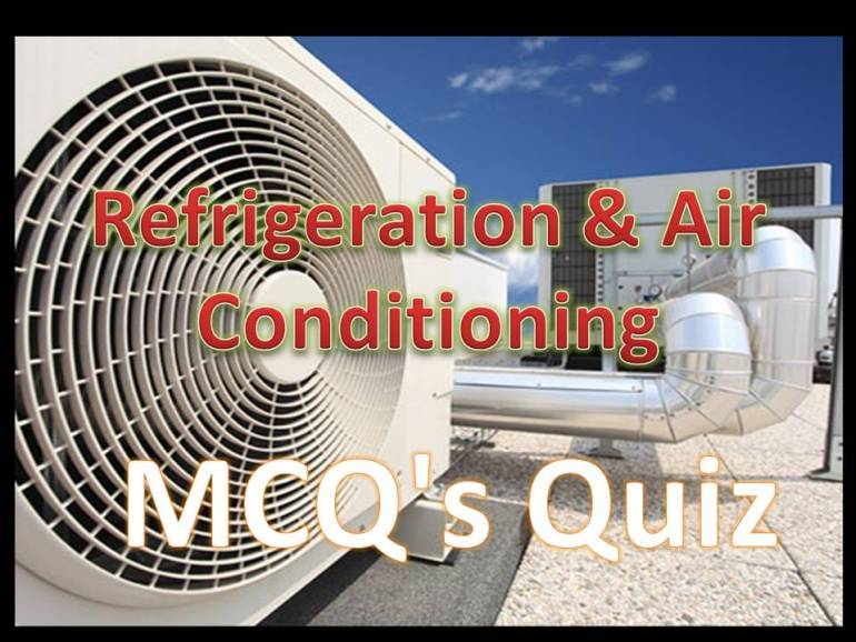 Multiple Choice Questions on Refrigeration and Air-Conditioning  free download