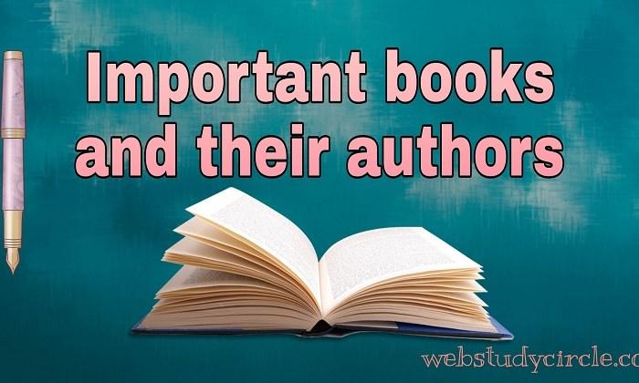 महत्वपूर्ण पुस्तकें और उनके लेखक