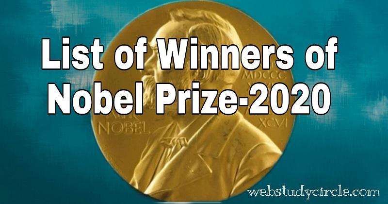List of winners of Nobel Prize-2020