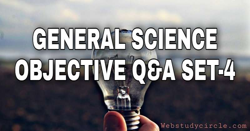 General Science Objective Q&A