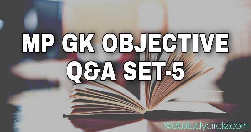 MP GK Objective Q&A Set